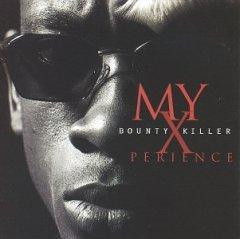 <i>My Xperience</i> 1996 studio album by Bounty Killer