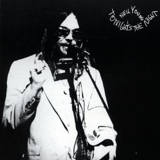 <i>Tonights the Night</i> (Neil Young album) 1975 studio album by Neil Young