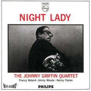 <i>Night Lady</i> 1964 studio album by Johnny Griffin Quartet