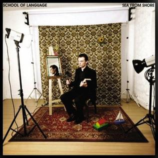 <i>Sea from Shore</i> 2008 studio album by School of Language