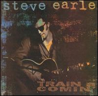 Steve Earle - Train a Comin' Coverart.jpg