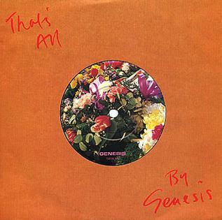 Thats All (Genesis song) 1983 single by Genesis