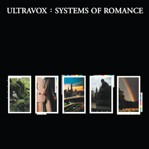 <i>Systems of Romance</i> 1978 studio album by Ultravox