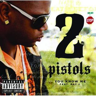 You Know Me (2 Pistols song) 2008 single by 2 Pistols and Ray J