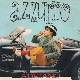 Adriano Celentano - Azzuro Lyrics | MetroLyrics