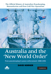 Cover of Volume II Australia and the New World Order : From Peacekeeping to Peace Enforcement: 1988–1991