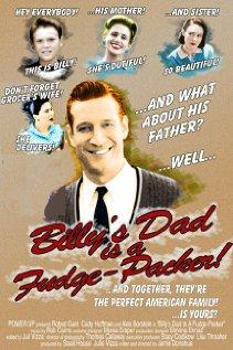 <i>Billys Dad Is a Fudge-Packer!</i> 2004 short film