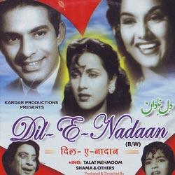 <i>Dil-E-Nadaan</i> (1953 film) 1953 film by Abdur Rashid Kardar