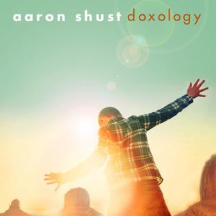 <i>Doxology</i> (album) 2015 studio album by Aaron Shust