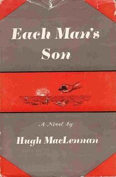 a summary of each mans son a novel by hugh maclennan