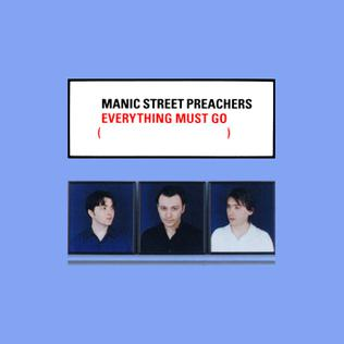 Everything Must Go Manic Street Preachers Album Wikipedia
