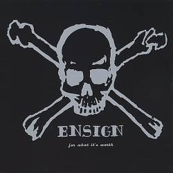 <i>For What Its Worth</i> (EP) 2000 EP by Ensign