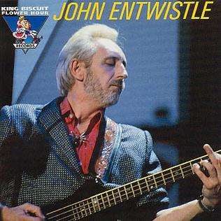<i>King Biscuit Flower Hour Presents in Concert</i> 1998 live album by John Entwistle