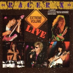 Racer X- Extreme Volume Live