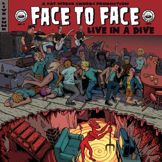<i>Live in a Dive</i> (Face to Face album) 2019 live album by Face to Face