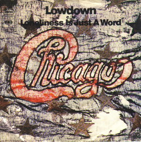 Lowdown (Chicago song) 1971 single by Chicago