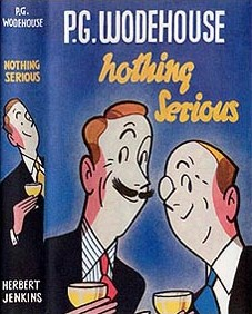 <i>Nothing Serious</i> (short story collection) 1950 short story collection by P.G. Wodehouse