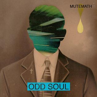 Mutemath Odd Soul