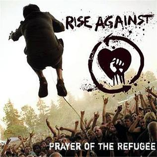 Prayer of the Refugee 2006 single by Rise Against