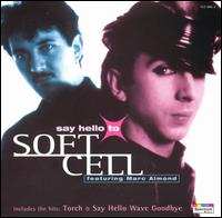 <i>Say Hello to Soft Cell</i> 1996 compilation album by Soft Cell
