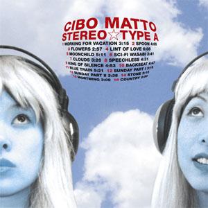 <i>Stereo Type A</i> 1999 studio album by Cibo Matto