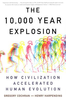 The 10,000 Year Explosion - Wikipedia, the free encyclopedia