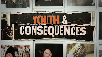 Youth And Consequences