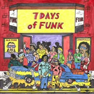 <i>7 Days of Funk</i> (album) 2013 studio album by 7 Days of Funk
