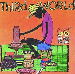 <i>96° in the Shade</i> 1977 studio album by Third World