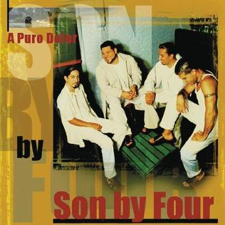 A Puro Dolor 2000 single by Son by Four