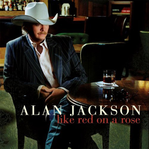 <i>Like Red on a Rose</i> 2006 studio album by Alan Jackson