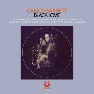 <i>Black Love</i> (Carlos Garnett album) 1974 studio album by Carlos Garnett
