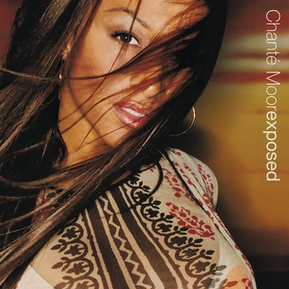 <i>Exposed</i> (Chanté Moore album) 2000 studio album by Chanté Moore
