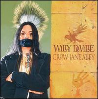 <i>Crow Jane Alley</i> album by Willy DeVille