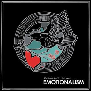 <i>Emotionalism</i> (album) 2007 studio album by The Avett Brothers