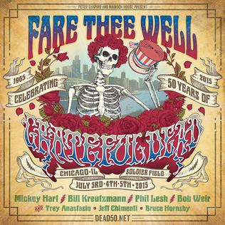 Fare Thee Well: Celebrating 50 Years of the Grateful Dead Series of rock concerts in 2015