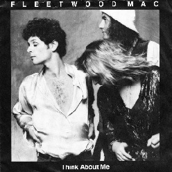Think About Me 1980 single by Fleetwood Mac
