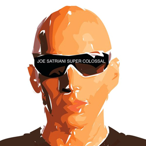 <i>Super Colossal</i> 2006 studio album by Joe Satriani