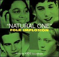 Natural One 1995 single by The Folk Implosion