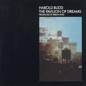 <i>The Pavilion of Dreams</i> 1978 studio album by Harold Budd