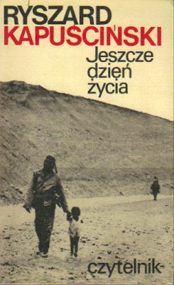 Ryszard Kapuscinski - Another Day of Life.jpeg