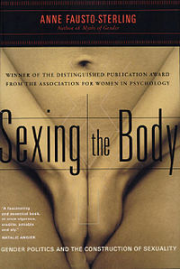 <i>Sexing the Body</i> 2000 book by Anne Fausto-Sterling
