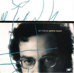 <i>Sphere Music</i> 1993 studio album by Uri Caine