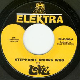 Stephanie Knows Who 1967 single by Love