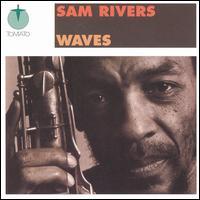 <i>Waves</i> (Sam Rivers album) 1978 studio album by Sam Rivers