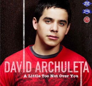 A Little Too Not Over You David Archuleta