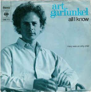 All I Know 1973 single by Art Garfunkel