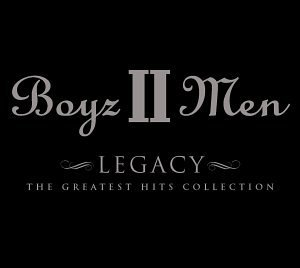 <i>Legacy: The Greatest Hits Collection</i> 2001 greatest hits album by Boyz II Men
