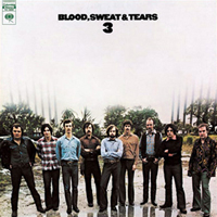 <i>Blood, Sweat & Tears 3</i> Album by Blood, Sweat & Tears
