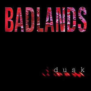 <i>Dusk</i> (Badlands album) 1998 studio album by Badlands
